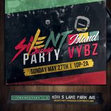 A Night @ Promontory: Silent Party Island Party Vybez Edition: 27 May 2018