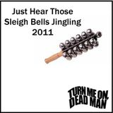Just Hear Those Sleigh Bells Jingling 2011