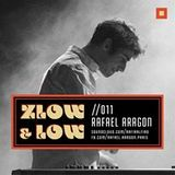ZLOW & LOW - RAFAEL ARAGON //011