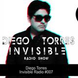 Diego Torres - Invisible Radio #007