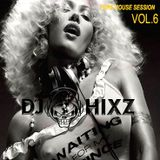 Pure House Session Vol. 6 - DJ Hixz