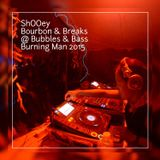 ShOOey RIPEcast - Live From Bubbles & Bass BM 2015