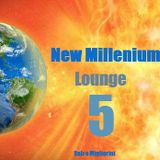New Millenium Lounge Vol.5
