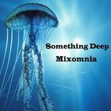Something Deep- Deep House Mix