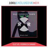 GUZ & Ferreck Dawn - 1001Tracklists Exclusive Mix