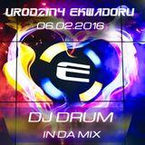 Ekwador Manieczki @ 18-ste urodziny 06.02.2016 dj Drum vol.5 Retro Set