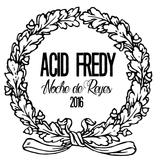 Acid Fredy - Noche de Reyes 2016