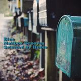 Blue Mailbox Grooves - Selected By Hubie