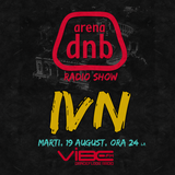 Arena dnb radio show - vibe fm - mixed by IVN - August 19th 2014