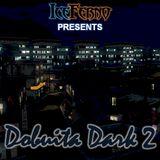 Iceferno presents Dobuita Dark 2