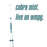 Cobra Mist -- Live on WMPG (Full Show)