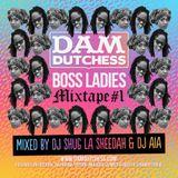 DAM DUTCHESS BOSS LADIES MIXTAPE VOLUME 1 [2015]