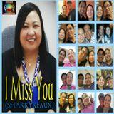 I Miss You....(SHARKYREMIX)