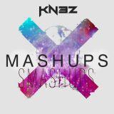 KNEZ - Mashups Smashups Mixtape