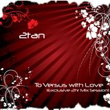 2tan - To Versus with Love (Exclusive 2hr Mix)