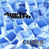 Pete Mash - Cubes (31.08.2014)