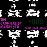 The Cannibalist Manifesto #009 (Polymorphous Light Eruption - A Summer Mix)