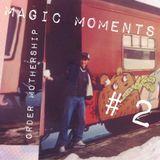 Magic Moments #2