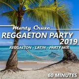 Marty Cruze - Reggaeton Party 2019