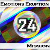 Emotions Eruption [Mission 24]