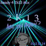 Ready 4 2k13 Mix