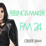 CELESTE SIAM mix Feelings Maker #24