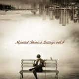 Manuel Bicocca Lounge vol.4