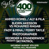 ReOrder & Standerwick present  Skypatrol- Future Sound of Egypt 400 ( Australia ) 2015-08-08