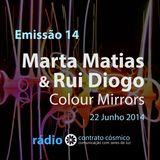 Emissão 14 - Marta Matias e Rui Diogo sobre Colour Mirrors // Rádio Contrato Cósmico