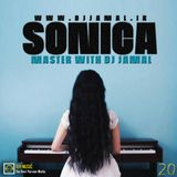 Sonica Master With DJ Jamal (Episode 20)