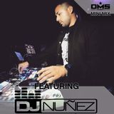 DMS MINI MIX WEEK #299 DJ NUÑEZ