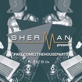 #Welcome2TheHouseParty