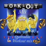 QUEBRADITA WORKOUT MIX