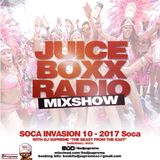 Juice Boxx Radio Show Soca Invasion 10