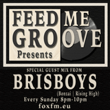 Feed Me Groove Presents (Show 24) with Special Guest Mix with The Brisboys