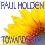 DJ Paul Holden - Towards 2000