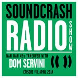 Soundcrash Radio Show Ep. 8 - Wah Wah 45s Takeover with Dom Servini