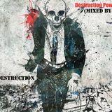 Bios Destruction - Destruction Power Pt. 2 (Mixed By BioD)