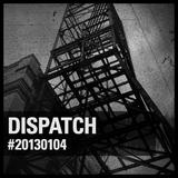 DISPATCH #20130104