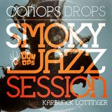 Oonops Drops - Smoky Jazz Session