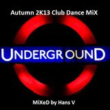 Autumn 2K13 Club-Dance MiX
