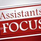 Assistants in Focus Tues Nov 22