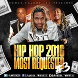 HIP HOP 2016 MOST REQUESTED.#3