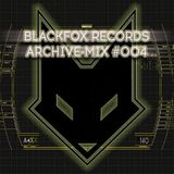 BLACKFOX RECORDS - archive mix #004 (mixed by F13)