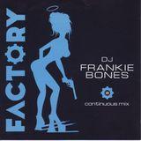 Frankie Bones - Factory 101