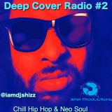 Deep Cover Radio #2 Chill Hip Hop and Neo Soul