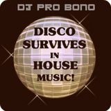 Disco Survives In House Music! (Final edit)