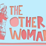 The Other Woman - 25th May 2017
