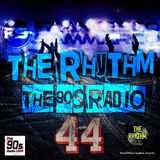 the90sradio.com - The Rhythm #44 (the best 90's Dance Music)