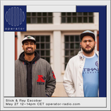Slick & Ray Escobar - 27th May 2017
